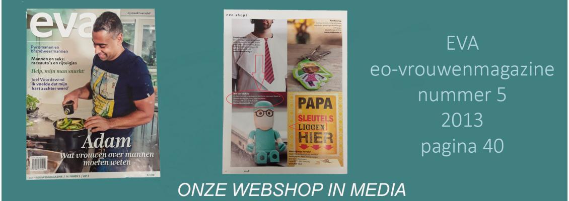 Onze webshop in media ad eva